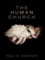 The Human Church