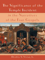 The Significance of the Temple Incident in the Narratives of the Four Gospels
