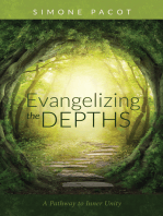 Evangelizing the Depths