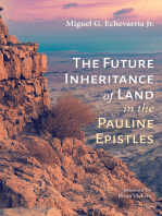 The Future Inheritance of Land in the Pauline Epistles