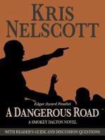 A Dangerous Road