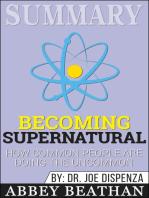 Summary of Becoming Supernatural