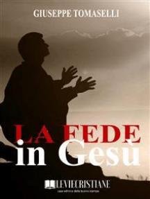 La Fede in Gesù
