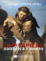 La Preghiera santifica l'uomo
