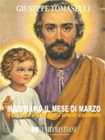 Meditiamo il mese di marzo con San Giuseppe l umile custode