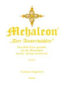 Mehaleon Der Auserwählte BAND 1