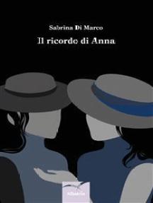 Il ricordo di Anna