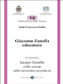 Giacomo Zanella Educatore: a cura di Italo Francesco Baldo