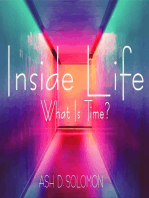 Inside Life What Is Time?
