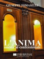 L'anima onesta al confessionale