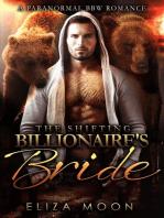 The Shifting Billionaire's Bride