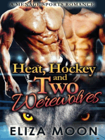 Heat, Hockey and Two Werewolves
