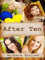 After Ten
