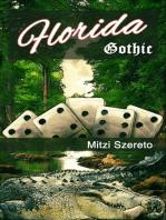 Florida Gothic