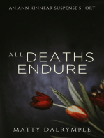 All Deaths Endure