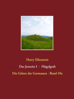 Das Jenseits I - Hügelgrab