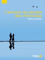 L' AMOUR AU TEMPS DES MIMOSAS