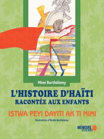 L' HISTOIRE D'HAITI RACONTÉE AUX ENFANTS