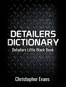 Detailers Dictionary: Detailers Little Black Book
