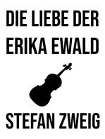 Die Liebe der Erika Ewald