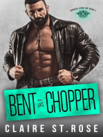 Bent on the Chopper