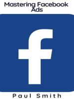 Mastering Facebook Ads