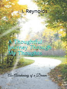 A Thoughtful Journey Through My Thoughts