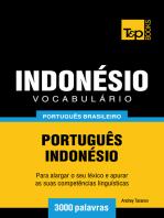 Vocabulário Português Brasileiro-Indonésio: 3000 Palavras