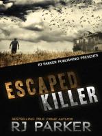 Escaped Killer