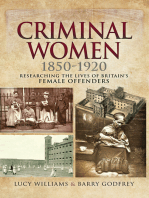 Criminal Women, 1850–1920: Researching the Lives of Britain's Female Offenders