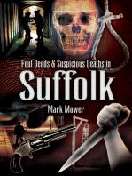 Foul Deeds & Suspicious Deaths in Suffolk