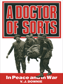 A Doctor of Sorts: In Peace and in War