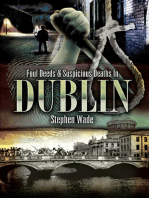 Foul Deeds & Suspicious Deaths In Dublin