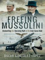 Freeing Mussolini