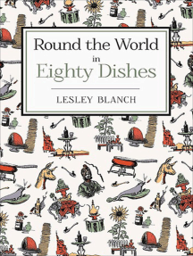 Round the World in Eighty Dishes