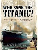 Who Sank the Titanic?