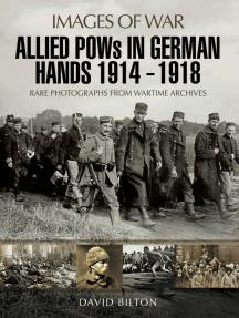 Allied POWs in German Hands 1914–1918