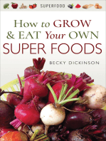 How to Grow & Eat Your Own Superfoods