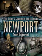Foul Deeds & Suspicious Deaths Around Newport