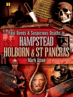 Foul Deeds & Suspicious Deaths in Hampstead, Holburn & St Pancras
