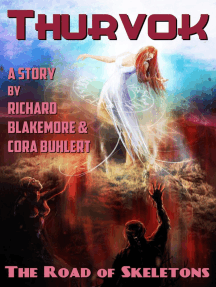 The Road of Skeletons: Thurvok, #3