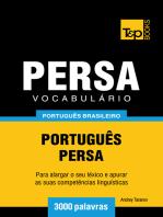 Vocabulário Português Brasileiro-Persa: 3000 Palavras