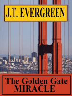 The Golden Gate Miracle