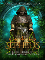 Sepheus, Book Three of The Elemental Diaries