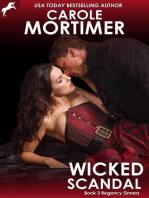 Wicked Scandal (Regency Sinners 3)