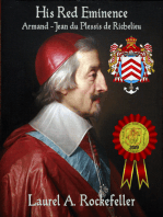 His Red Eminence, Armand-Jean du Plessis de Richelieu