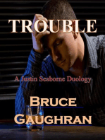 TROUBLE - A Justin Seaborne Duology