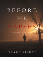Before He Lapses (A Mackenzie White Mystery—Book 11)