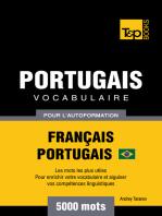 Vocabulaire Français-Portugais Brésilien pour l'autoformation