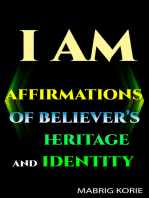 Iam Affirmations of Believer's Heritage and Identity